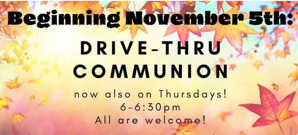 Thursday drive thru communion offered