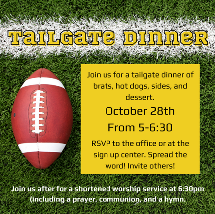 Tailgate Dinner Oct. 28